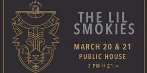 The Lil Smokies at Public House CB Mar 20 21