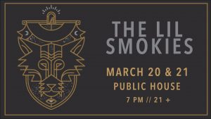 The Lil Smokies show poster Public House CB