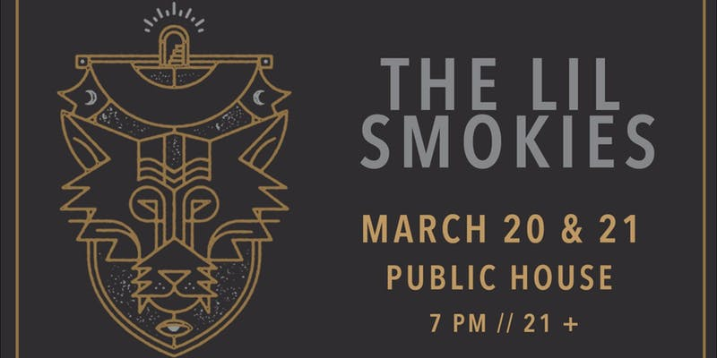 The Lil Smokies at Public House CB Mar 20 21