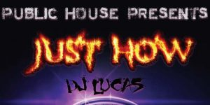 Just How with DJ Lucas feature