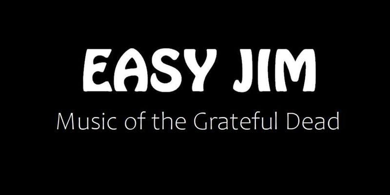 Easy Jim - Music of the Grateful Dead