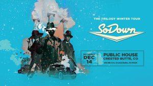 SoDown Trilogy Winter Tour