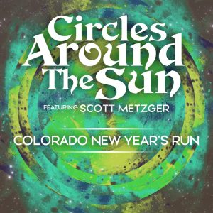 Circles Around The Sun featuring Scott Metzger