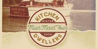Kitchen Dwellers Muir Maid Tour featured